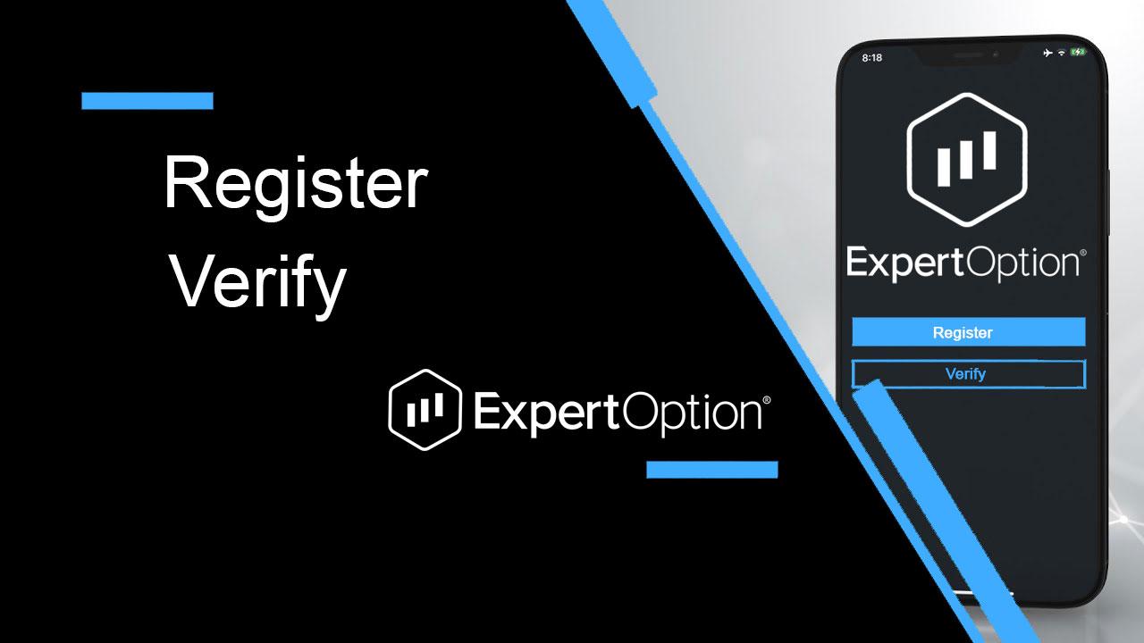 ExpertOption में खाता कैसे पंजीकृत और सत्यापित करें
